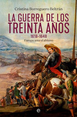 LA GUERRA DE LOS TREINTA AÑOS 1618-1648