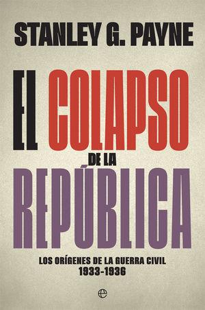 EL COLAPSO DE LA REPÚBLICA