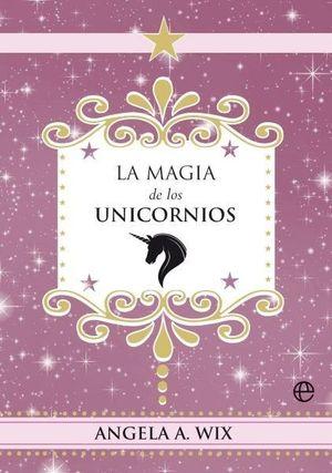 LA MAGIA DE LOS UNICORNIOS