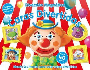 DIVERSIÓN MAGNÉTICA- CARAS DIVERTIDAS