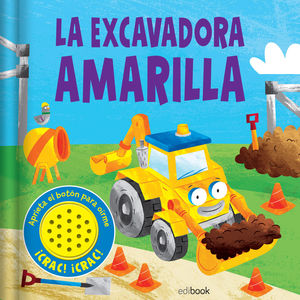 SONIDOS DIVERTIDOS LA EXCAVADORA AMARILLA