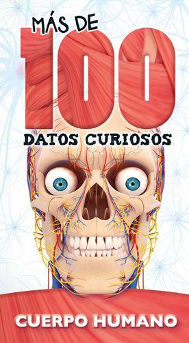 MÁS DE 100 DATOS CURIOSOS CUERPO HUMANO
