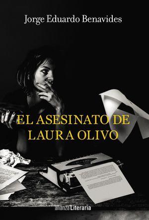 EL ASESINATO DE LAURA OLIVO