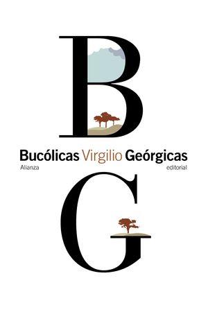 BUCÓLICAS. GEÓRGICAS