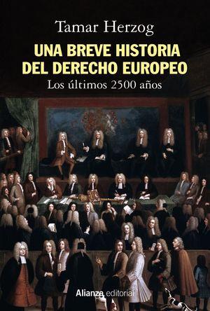 UNA BREVE HISTORIA DEL DERECHO EUROPEO