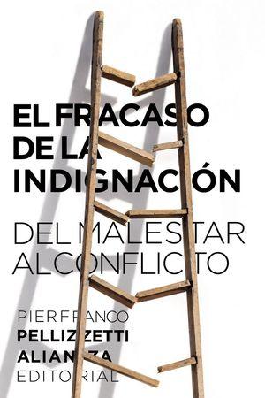 EL FRACASO DE LA INDIGNACIÓN