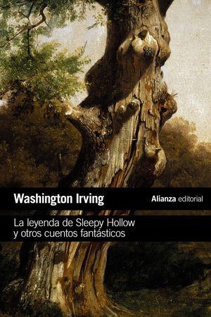 LA LEYENDA DE SLEEPY HOLLOW Y OTROS CUENTOS FANTÁSTICOS