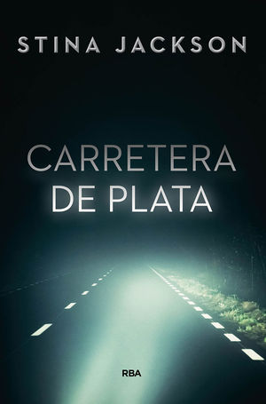 CARRETERA DE PLATA