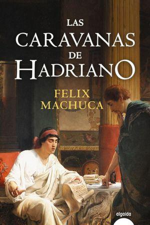 LAS CARAVANAS DE HADRIANO