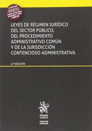 LEYES DE RÉGIMEN JURÍDICO DEL SECTOR PÚBLICO, PROCEDIMIENTO ADMINISTRATIVO COMUN