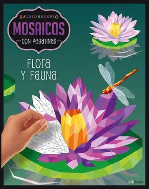 KALEIDOSCOPIO- MOSAICOS CON PEGATINAS PARA ADULTOS- FLORA Y FAUNA