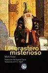 FORASTERO MISTERIOSO, EL
