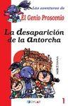 LA DESAPARICIÓN DE LA ANTORCHA - LIBRO 1