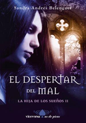 EL DESPERTAR DEL MAL - LA HIJA DE LOS SUEÑOS II