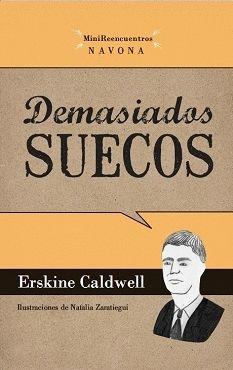 DEMASIADOS SUECOS