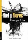 HIEL Y FLORES