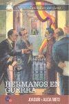 HERMANOS EN GUERRA