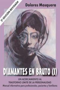 DIAMANTES EN BRUTO (I)-SEGUNDA EDICIÓN REVISADA