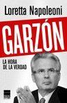 GARZON, LA HORA DE LA VERDAD