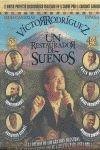 VICTOR RODRIGUEZ. UN RESTAURADOR DE SUEÑOS PACK 4 CDS + 1 DVD