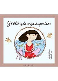 GRETA Y LA OREJA DESPISTADA