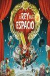 REY DEL ESPACIO, EL