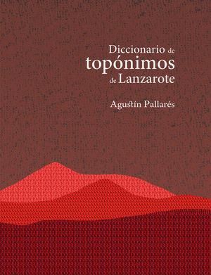 DICCIONARIO DE TOPÓNIMOS DE LANZAROTE