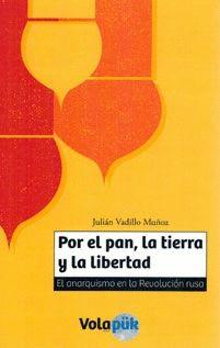 POR EL PAN, LA TIERRA Y LA LIBERTAD