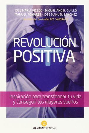 REVOLUCION POSITIVA