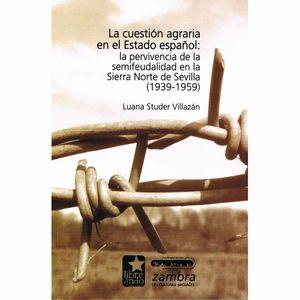 LA CUESTIÓN AGRARIA EN ESPAÑA