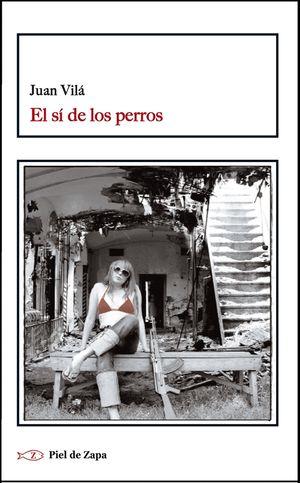 SI DE LOS PERROS, EL