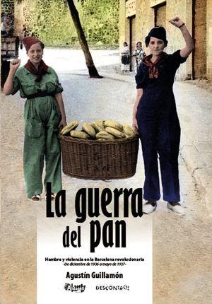 LA GUERRA DEL PAN