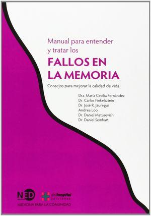 MANUAL PARA ENTENDER Y TRATAR LOS FALLOS EN LA MEMORIA