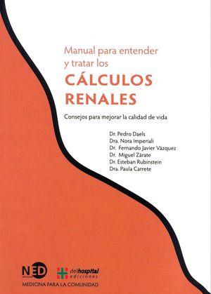 MANUAL PARA ENTENDER Y TRATAR LOS CALCULOS RENALES