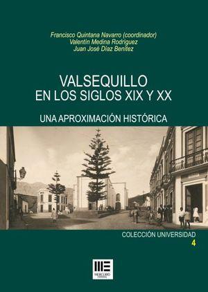 VALSEQUILLO EN LOS SIGLOS XIX Y XX. APROXIMACION HISTORICA