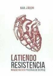 LATIENDO RESISTENCIA