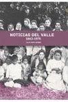 NOTICIAS DEL VALLE. 1863-1975