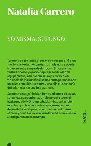 YO MISMA, SUPONGO