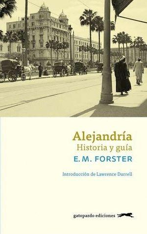 ALEJANDRIA. HISTORIA Y GUIA