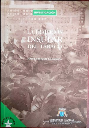 LA TRADICIÓN INSULAR DE TABACO