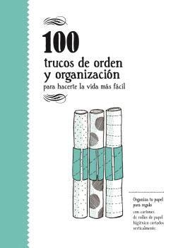 100 TRUCOS DE ORDEN Y DE ORGANIZACION