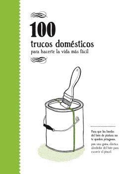 100 TRUCOS DOMESTICOS