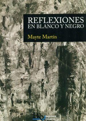 REFLEXIONES EN BLANCO Y NEGRO