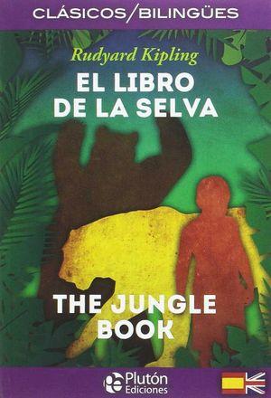EL LIBRO DE LA SELVA (BILINGUE)