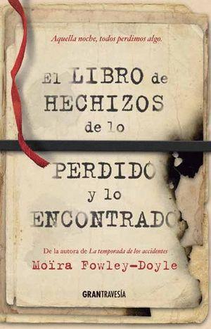 EL LIBRO DE LOS HECHIZOS DE LO PERDIDO Y LO ENCONTRADO
