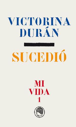 VICTORINA DURÁN- SUCEDIÓ 1