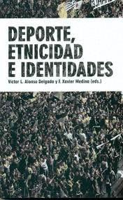 DEPORTE, ETNICIDAD E IDENTIDADES