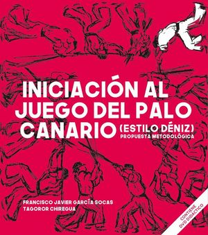 INICIACIÓN AL JUEGO DEL PALO CANARIO (ESTILO DÉNIZ)