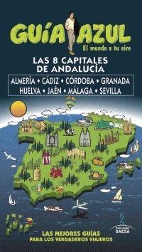 CAPITALES DE ANDALUCÍA 2017 GUIA AZUL