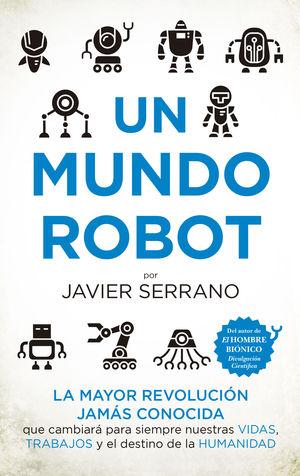 UN MUNDO ROBOT